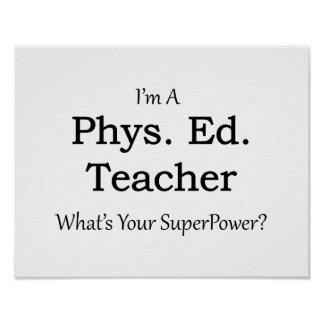 Phys. Ed. Teacher Poster