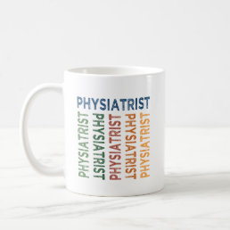 Physiatrist Cute Colorful Coffee Mug