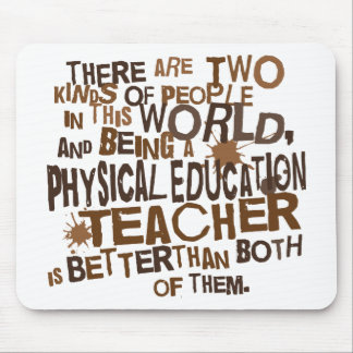 Physical Education Teacher Gift Mouse Pad