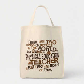 Physical Education Teacher Gift Tote Bag