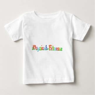 Physical Fitness Infant T-shirt