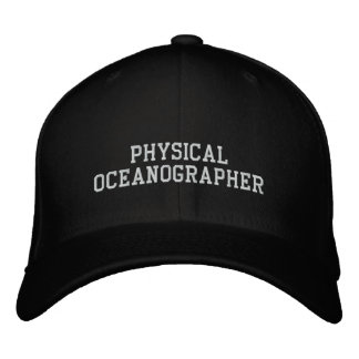 Physical Oceanographer Embroidered Baseball Hat