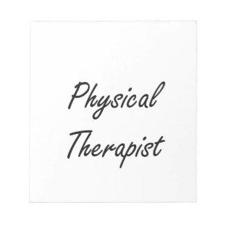 Physical Therapist Artistic Job Design Notepad