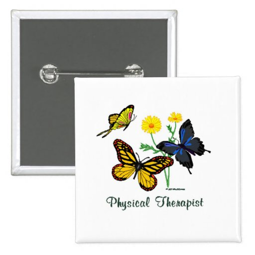 Physical Therapist Butterflies 2 Inch Square Button