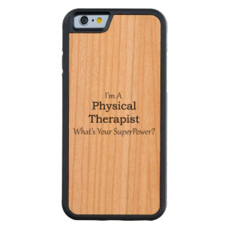 Physical Therapist Carved® Cherry iPhone 6 Bumper
