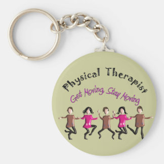 "Physical Therapist Gifts ""Get moving, stay moving"" Keychain"
