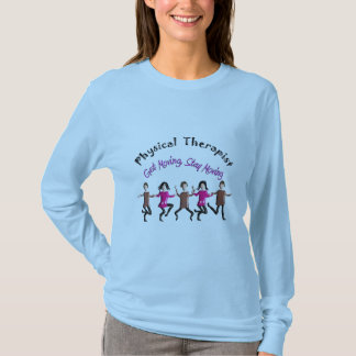 """Physical Therapist Gifts """"Get moving, stay moving"""" T-Shirt"""