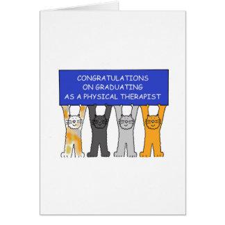 Physical Therapist Graduate Congratulations. Card