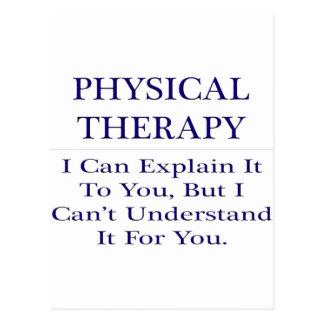 Physical Therapist Joke .. Explain Not Understand Postcard