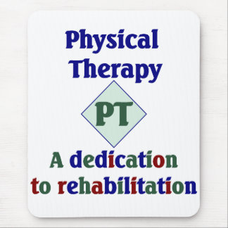 Physical Therapist Mouse Pad