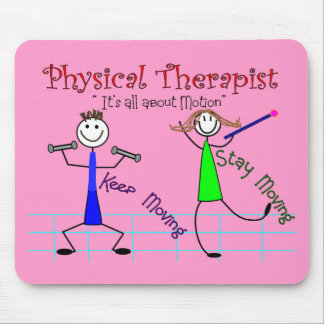 """Physical Therapist Stick People """"Keep Moving"""" Mouse Pad"""