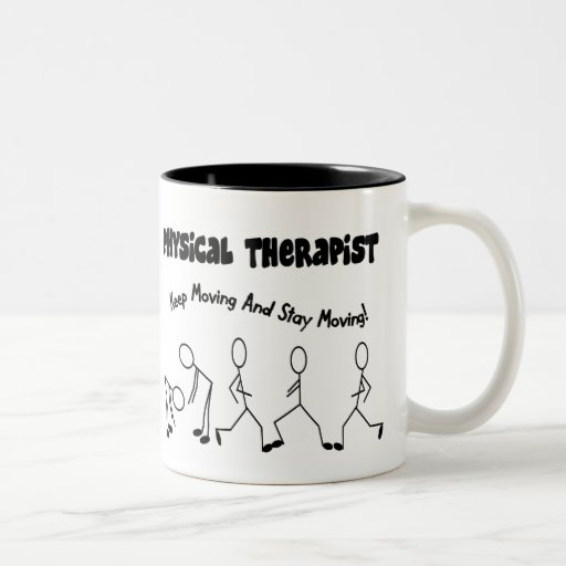 Physical Therapist T-Shirts and Gifts Coffee Mugs