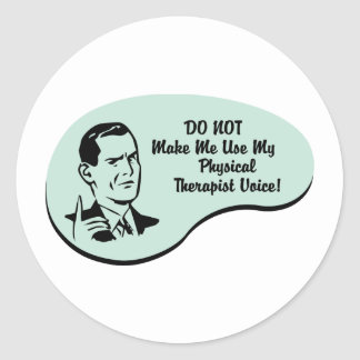 Physical Therapist Voice Classic Round Sticker