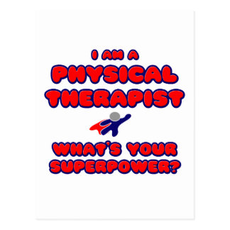 Physical Therapist .. What's Your Superpower? Postcard
