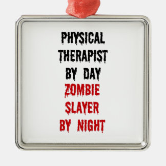 Physical Therapist Zombie Slayer Square Metal Christmas Ornament