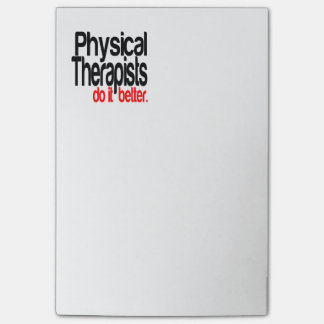 Physical Therapists Do It Better Post-it Notes