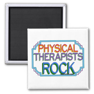 Physical Therapists Rock 2 Inch Square Magnet