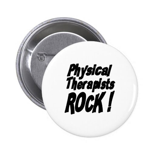 Physical Therapists Rock! Button