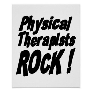 Physical Therapists Rock! Poster Print
