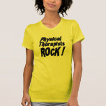Physical Therapists Rock! T-shirt