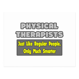 Physical Therapists..Smarter Postcard