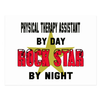 Physical Therapy Assistant by Day rockstar by nigh Postcard