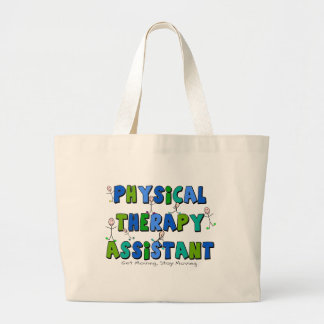 Physical Therapy Assistant Gifts Large Tote Bag