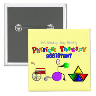 Physical Therapy Assistant Gifts Unique Graphics Button