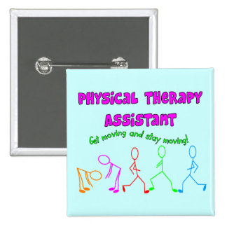 Physical Therapy Assistant Stick People Design Pinback Button