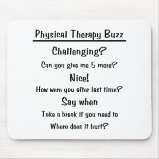 Physical Therapy Buzz Mousepad