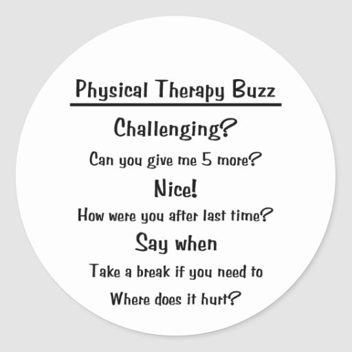 Physical Therapy Buzz Sticker