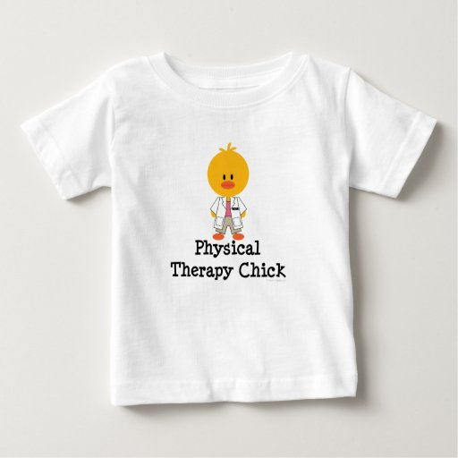 Physical Therapy Chick Infant Tee Shirt