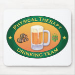 Physical Therapy Drinking Team Mouse Pads