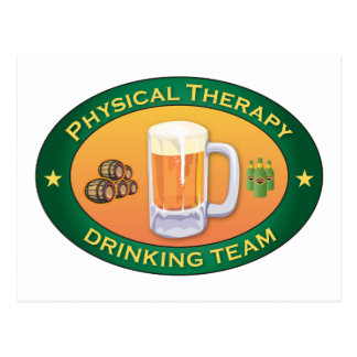 Physical Therapy Drinking Team Postcard