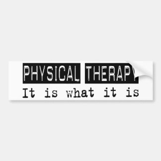 Physical Therapy It Is Car Bumper Sticker