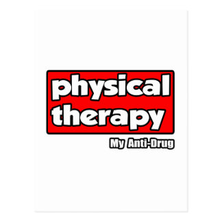 Physical Therapy...My Anti-Drug Postcard