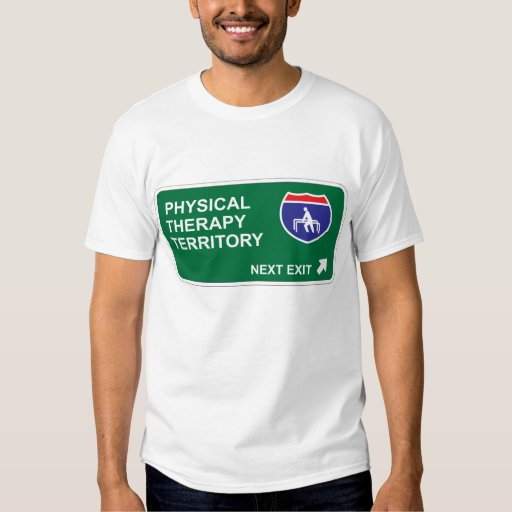 Physical Therapy Next Exit Tshirts