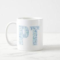 Physical Therapy PT Coffee Mug