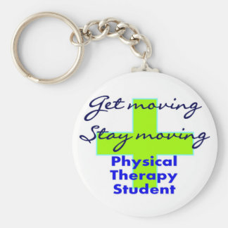 """Physical Therapy Student """"Get Moving"""" Basic Round Button Keychain"""