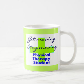 "Physical Therapy Student ""Get Moving"" Coffee Mug"