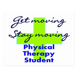 """Physical Therapy Student """"Get Moving"""" Postcard"""