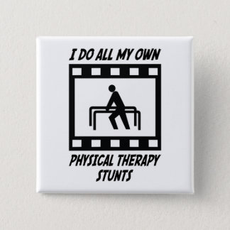 Physical Therapy Stunts Pinback Button