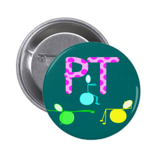 Physical Therpist Gifts With Unique Graphics Pinback Button