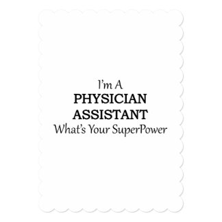 PHYSICIAN ASSISTANT 5X7 PAPER INVITATION CARD