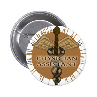Physician Assistant Caduceus 2 Inch Round Button