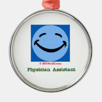 Physician Assistant Happy Face Metal Ornament