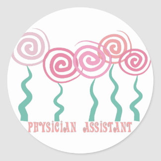 Physician Assistant Whimsical Flowers Design Classic Round Sticker