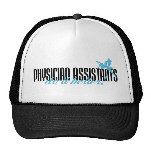 Physician Assistants Do It Better! Trucker Hats