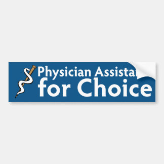 Physician Assistants for Choice bumper sticker