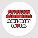 Physician Assistants Make Great Lovers Sticker